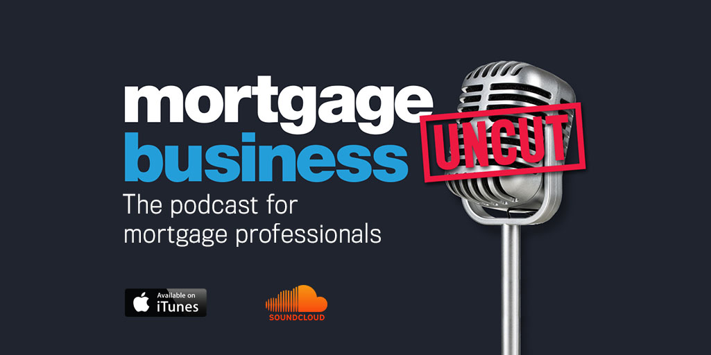 Mortgage Business Uncut Podcast